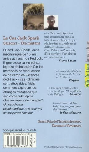 Le cas Jack Spark - saison 1, été mutant