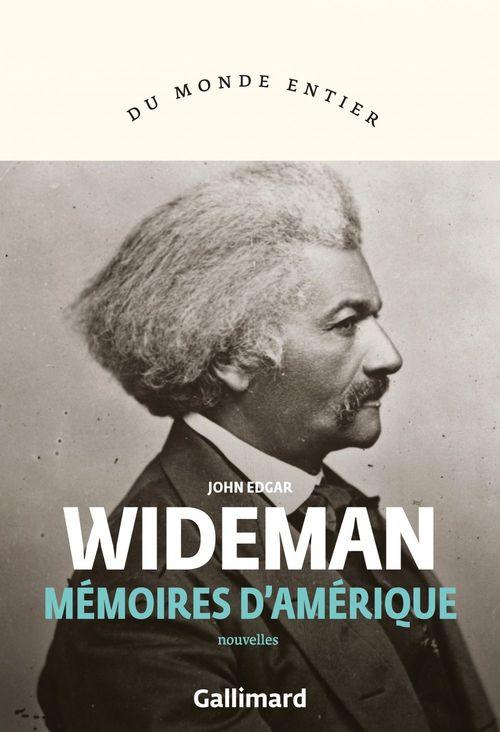 Mémoires d'Amérique  - John Edgar Wideman