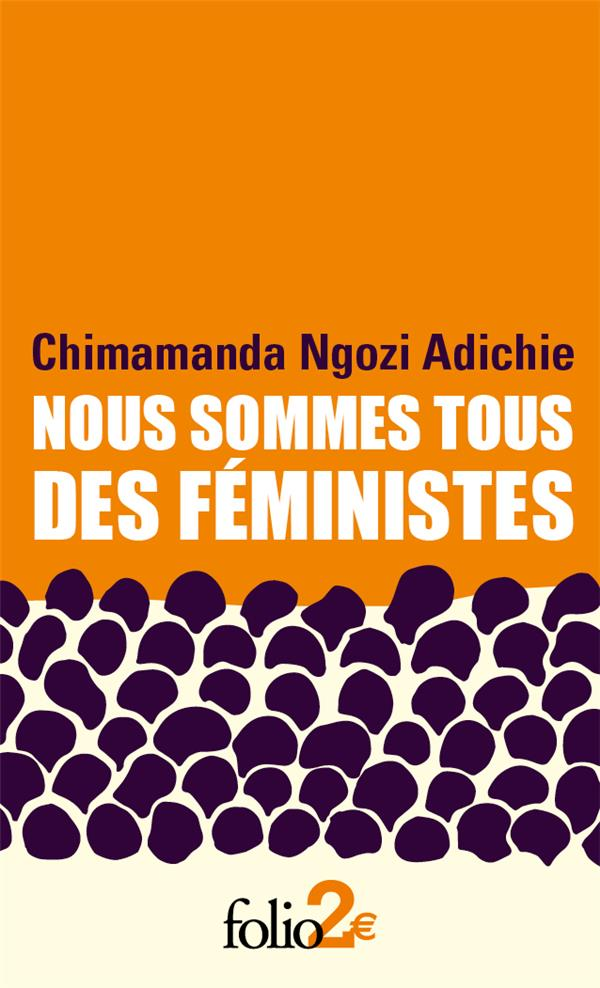 Nous sommes tous des féministes/le danger de l'histoire unique ...
