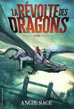 Vente Livre Numérique : La Révolte des dragons  - Angie SAGE
