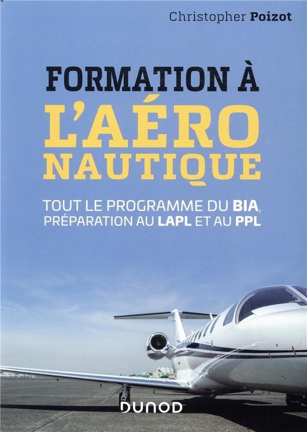 formation à l'aéronautique ; tout le programme du BIA, préparation au LAPL et au PPL