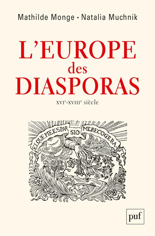 L'Europe des diasporas, XVIe-XVIIIe siècles