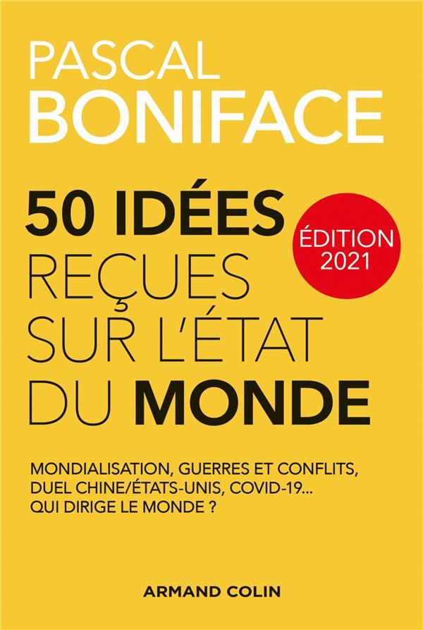 50 idées reçues sur l'état du monde (édition 2021)
