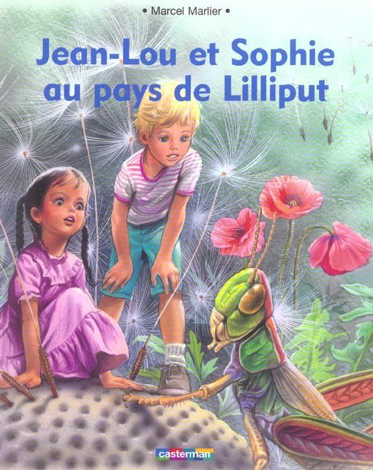 Jean-lou et sophie au pays de lilliput