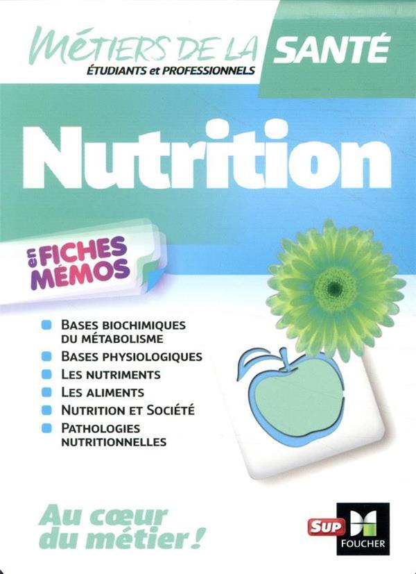 nutrition ; en fiches mémos