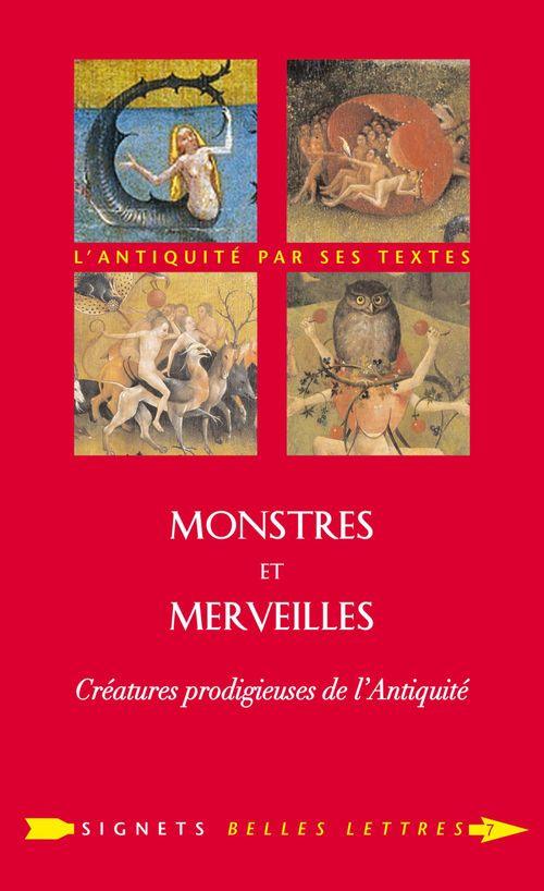 Monstres et merveilles ; créatures prodigieuses de l'Antiquité
