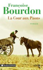 Vente Livre Numérique : La Cour aux paons  - Françoise Bourdon