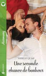 Vente EBooks : Une seconde chance de bonheur  - Shirley Jump