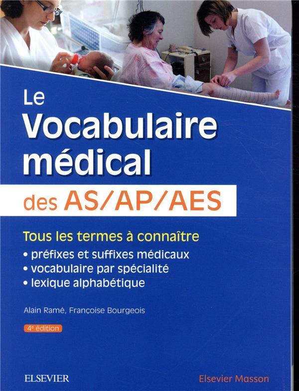 LE VOCABULAIRE MEDICAL DES ASAPAES (4E EDITION)