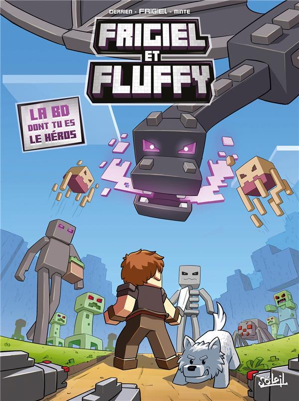 Frigiel et Fluffy HORS-SERIE ; la bd dont tu es le héros