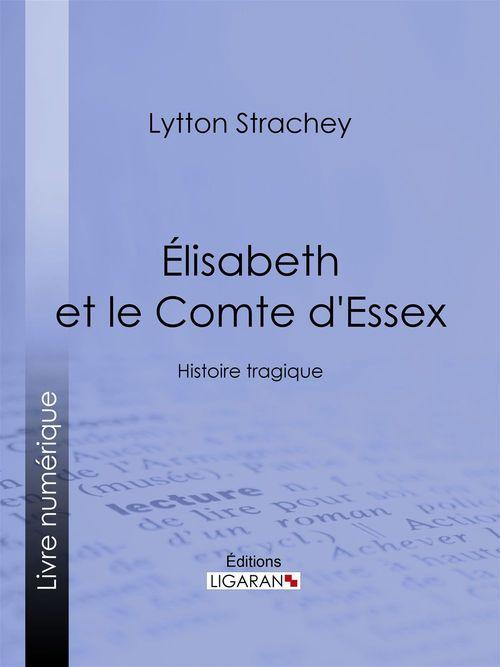 Élisabeth et le Comte d'Essex