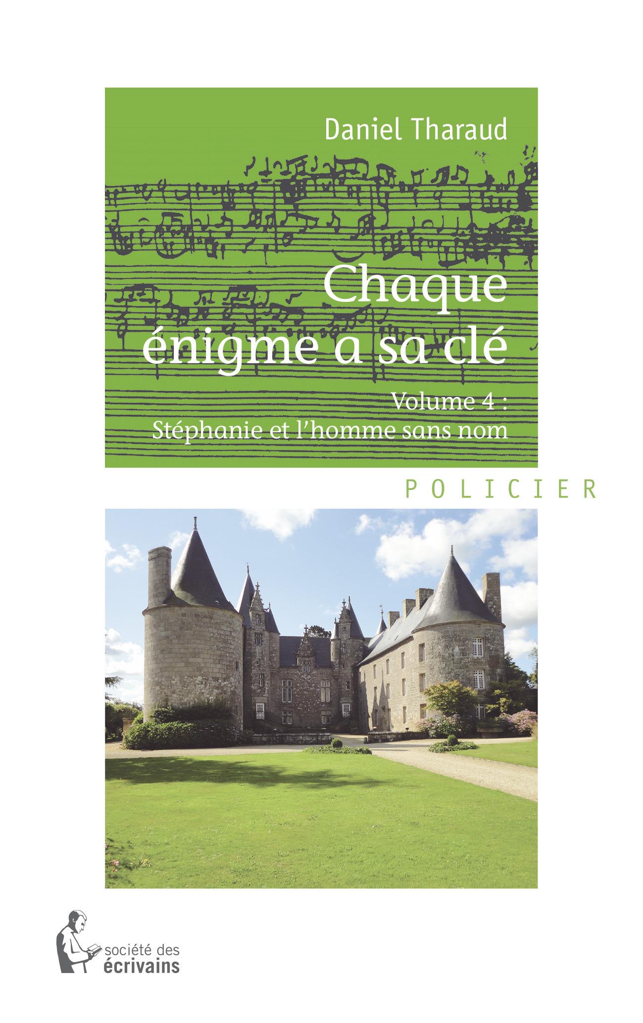 Chaque énigme a sa clé - Volume 4  - Daniel Tharaud