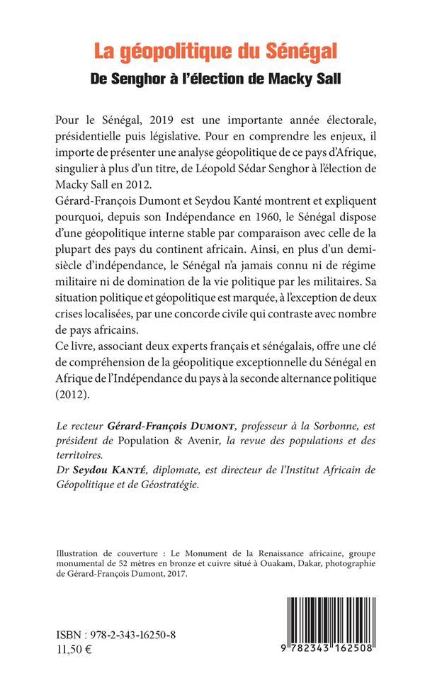 La géopolitique du Sénégal ; de Senghor à l'élection de Macky Sall