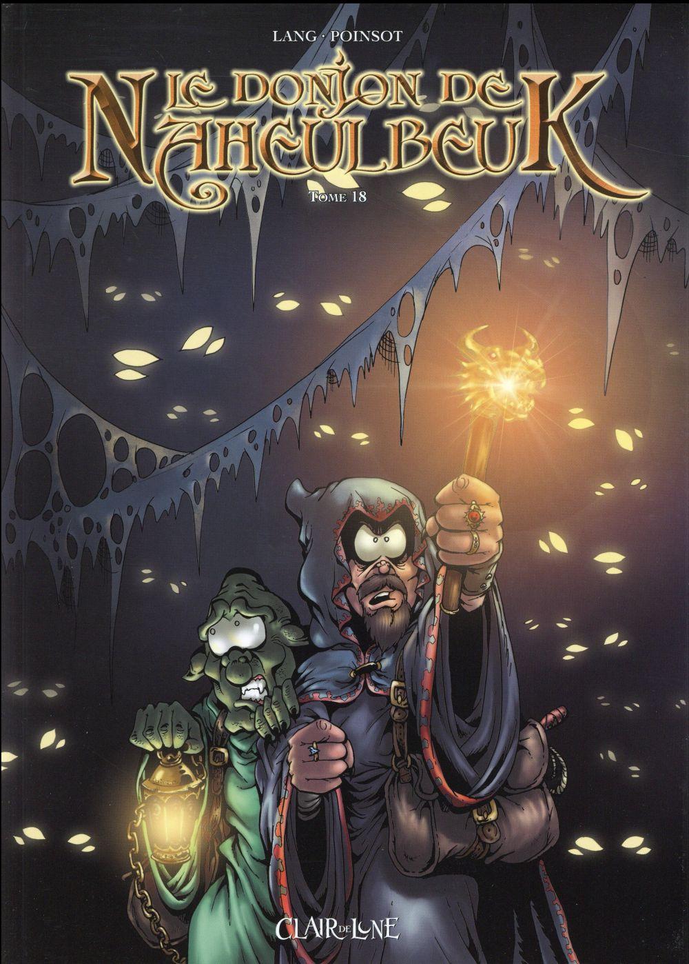 Le donjon de Naheulbeuk T.18 ; cinquième saison, partie 5