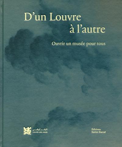 D'un Louvre à l'autre ; ouvrir un musée pour tous
