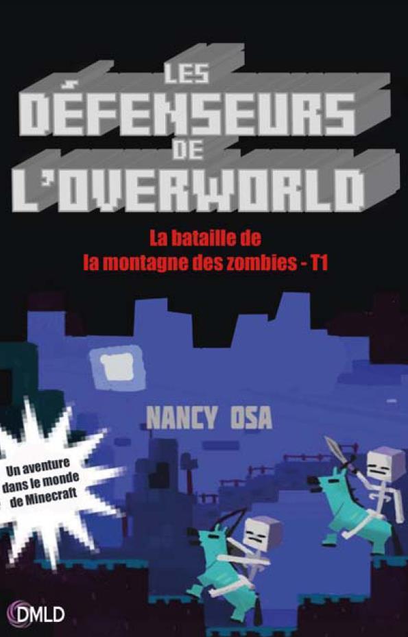 Les défenseurs de l'Overlord T.1 ; la bataille de la montagne des zombies
