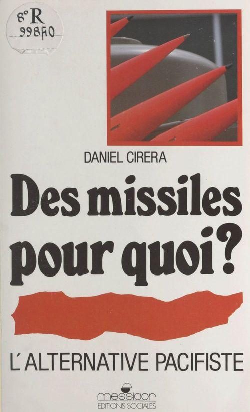 Des missiles pourquoi