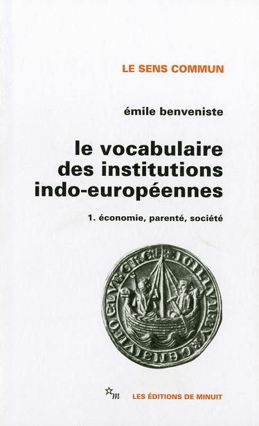 Le vocabulaire des institutions indo europeennes t1