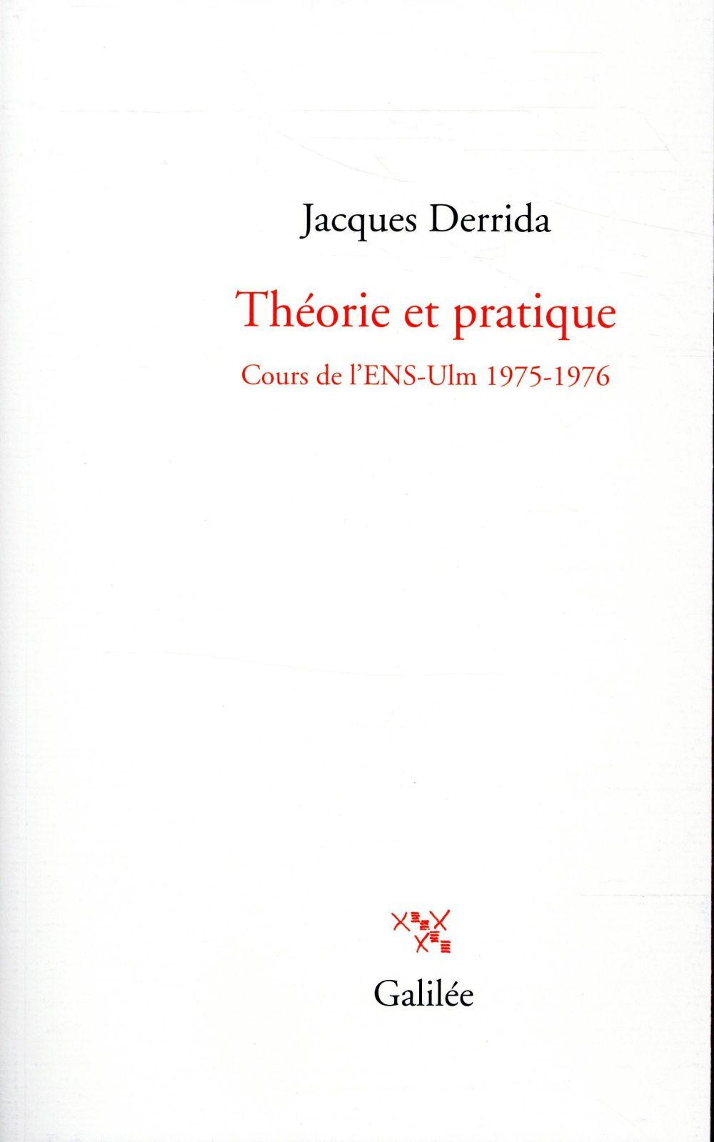 Théorie et pratique ; cours de l'ENS-Ulm 1975-1976