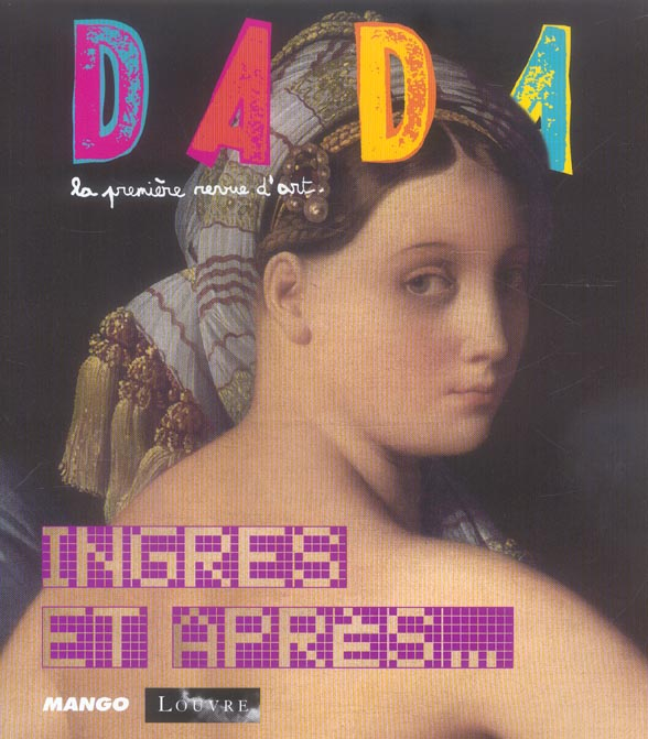 Revue dada t.116; ingres et apres