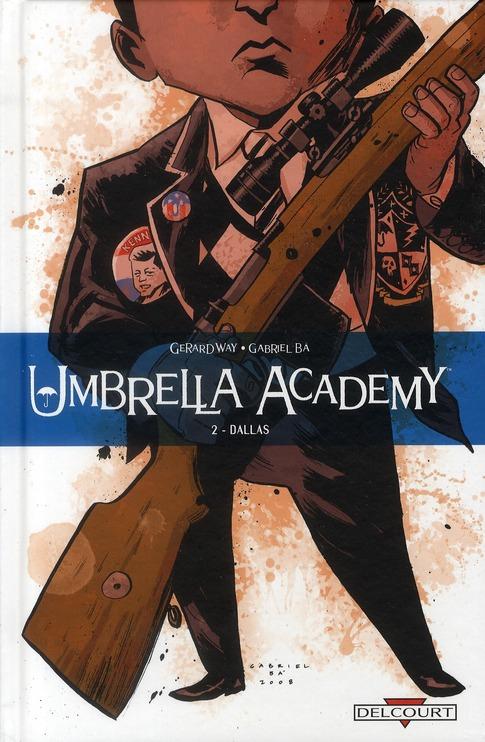 Umbrella Academy T.2 ; Dallas