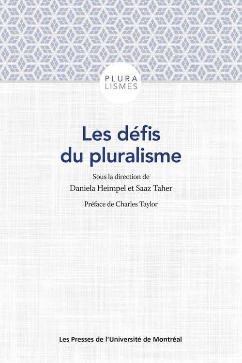 Les défis du pluralisme ; au-delà des frontières de l'alterité