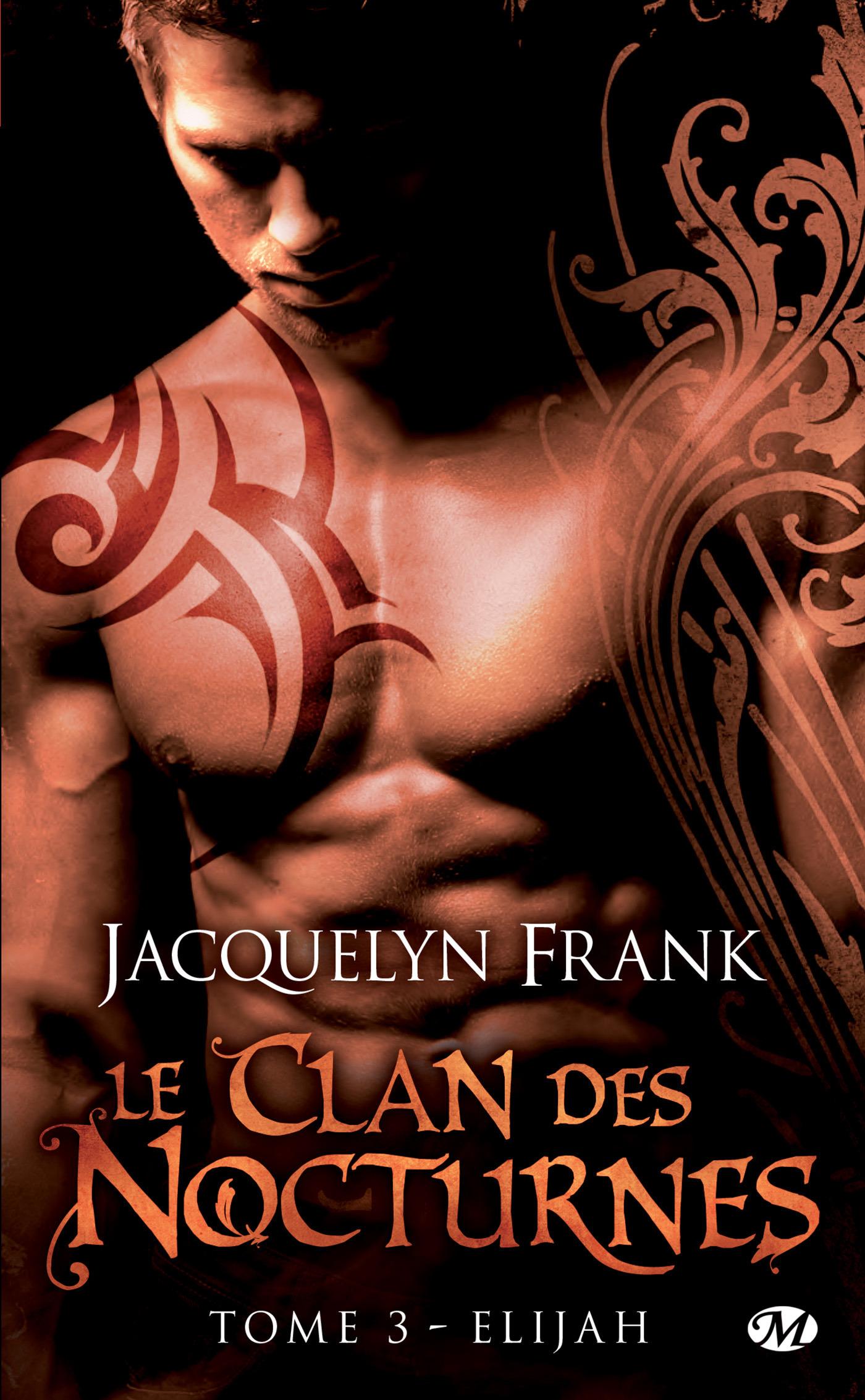 Le clan des nocturnes T.3 ; Elijah