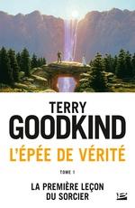 La Première Leçon du Sorcier  - Terry Goodkind
