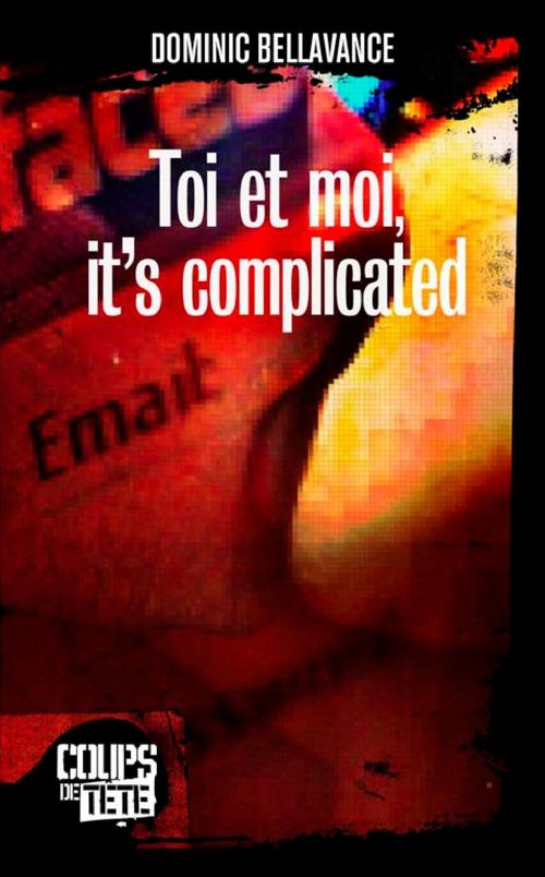 Toi et moi, it's complicated