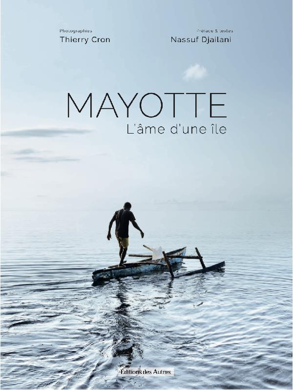 Mayotte l'âme d'une île
