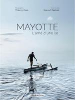 Couverture de Mayotte l'âme d'une île