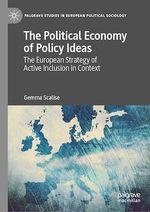The Political Economy of Policy Ideas  - Gemma Scalise