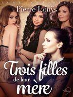 Vente EBooks : LUST Classics : Trois filles de leur mère  - Pierre Louÿs