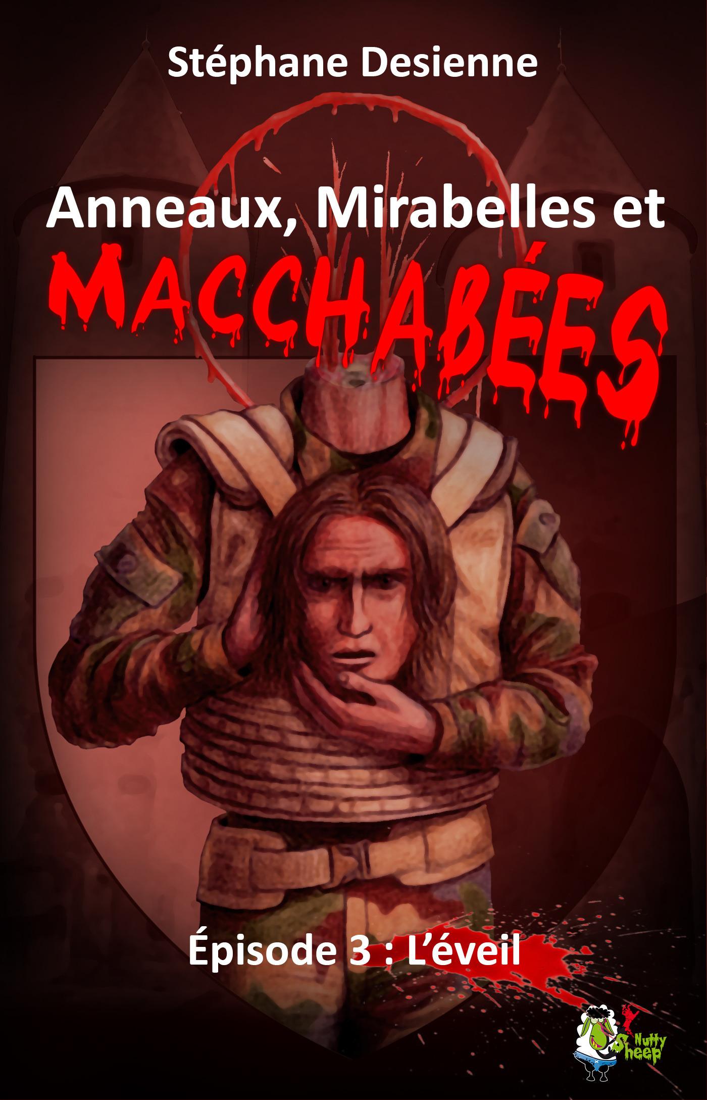 Anneaux, mirabelles et macchabées : Épisode 3