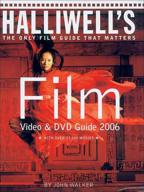 Halliwell's Film Video and DVD Guide 2006 ; 20th Edition