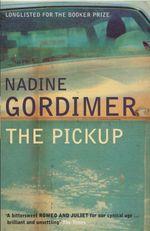Vente Livre Numérique : The Pickup  - Nadine Gordimer