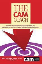 The CAM Coach  - Martin Simon
