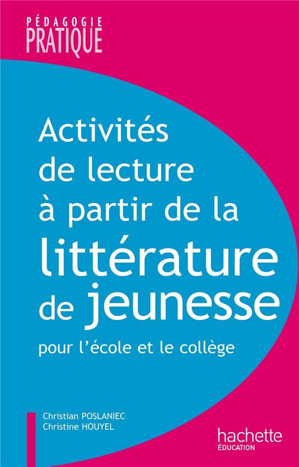 Activités lecture à partir de la littérature de jeunesse pour l'école et le collège