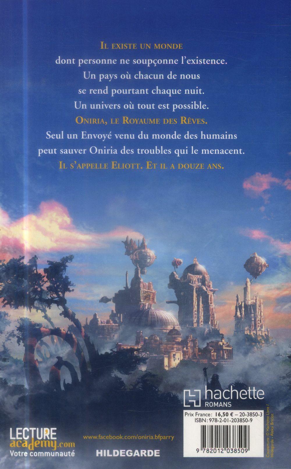 Oniria T.1 ; le royaume des rêves