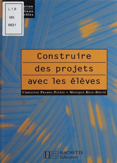 Construire des projets avec les élèves
