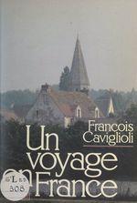 Un voyage en France  - François Caviglioli