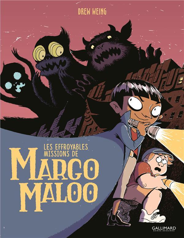 Les effroyables missions de Margo Maloo T.1
