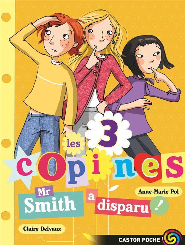 Les 3 copines T.8 ; Mr Smith a disparu