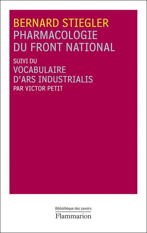Pharmacologie du Front National ; vocabulaire d'Ars Industrialis