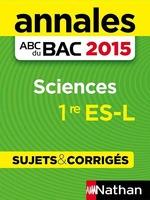 Vente Livre Numérique : Annales ABC du BAC 2015 Sciences 1re ES.L  - Nicolas Coppens - Françoise Saint Pierre
