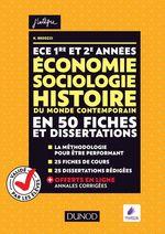 Vente Livre Numérique : ECE 1 et 2 ; économie, sociologie, histoire du monde contemporain en 50 fiches et dissertations  - Olivier Sarfati - Kévin Besozzi