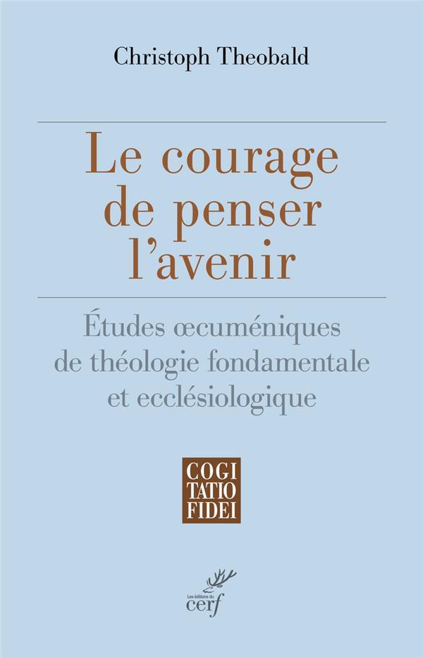 Le courage de penser l'avenir
