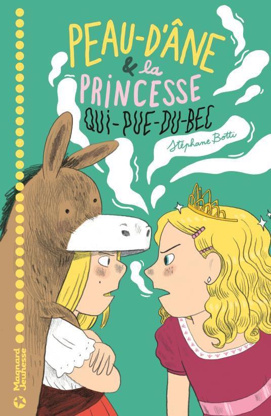 Peau d'Âne et la princesse qui-pue-du-bec