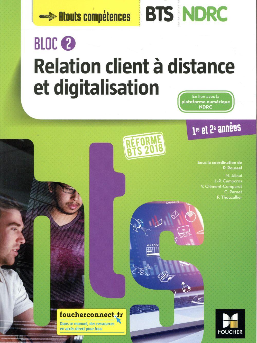 Bloc 2 relation client à distance et digitalisation - BTS ndrc 1&2 manuel (édition 2018)