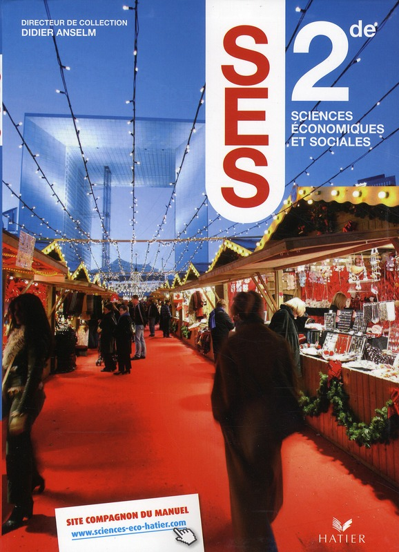 Sciences Economiques Et Sociales ; 2nde ; Manuel De L'Eleve
